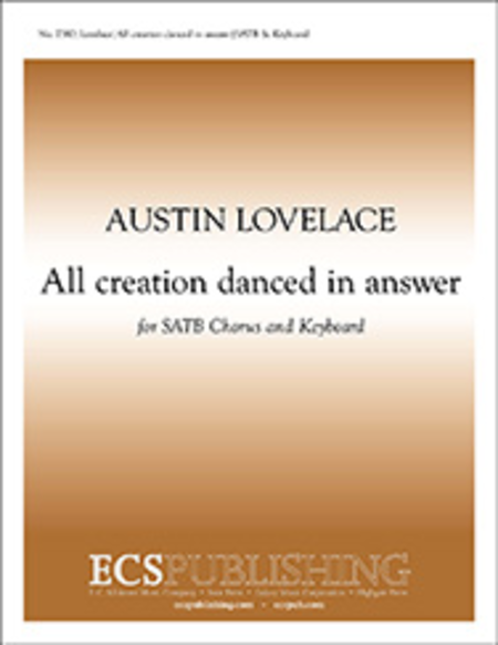 All creation danced in answer