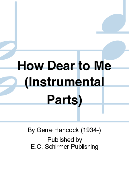 How Dear to Me (Instrumental Parts)