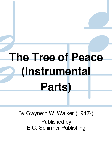 The Tree of Peace (SATB Orchestral Parts)