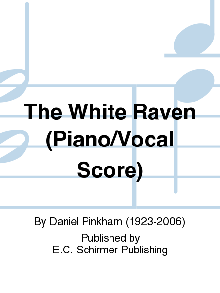 The White Raven (Piano/Vocal Score)