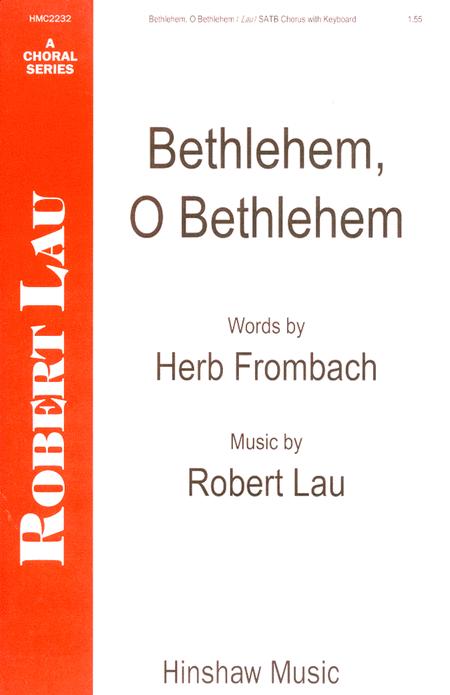 Bethlehem, O Bethlehem