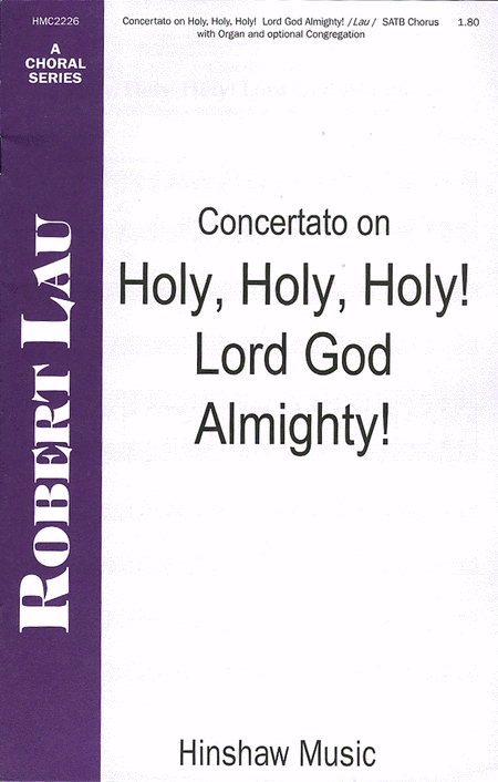 Concertato On Holy, Holy, Holy, Lord God Almighty