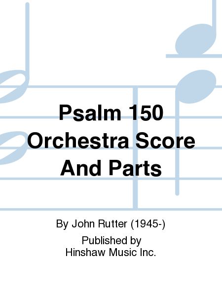 Psalm 150 Orchestra Score And Parts
