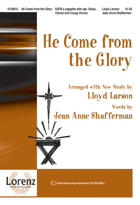 He Come from the Glory