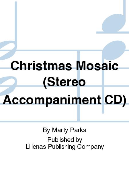 Christmas Mosaic (Stereo Accompaniment CD)