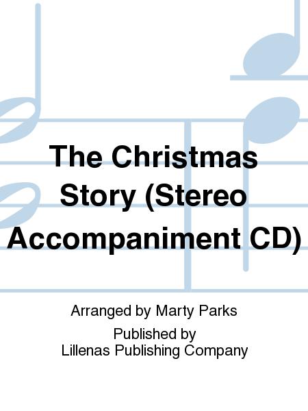 The Christmas Story (Stereo Accompaniment CD)