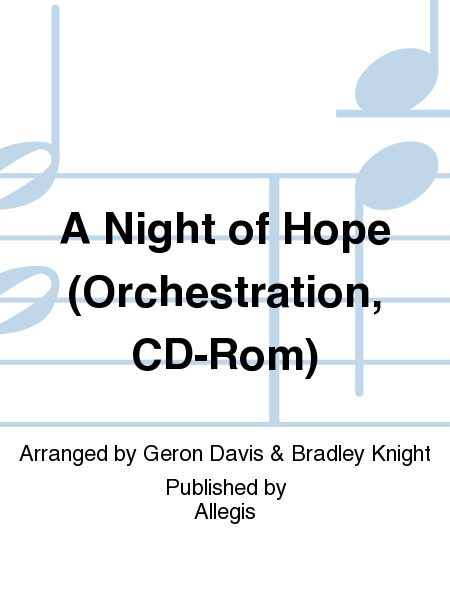 A Night of Hope (Orchestration, CD-Rom)
