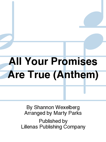 All Your Promises Are True (Anthem)