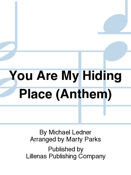 You Are My Hiding Place (Anthem)
