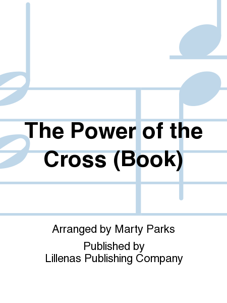 The Power of the Cross (Book)