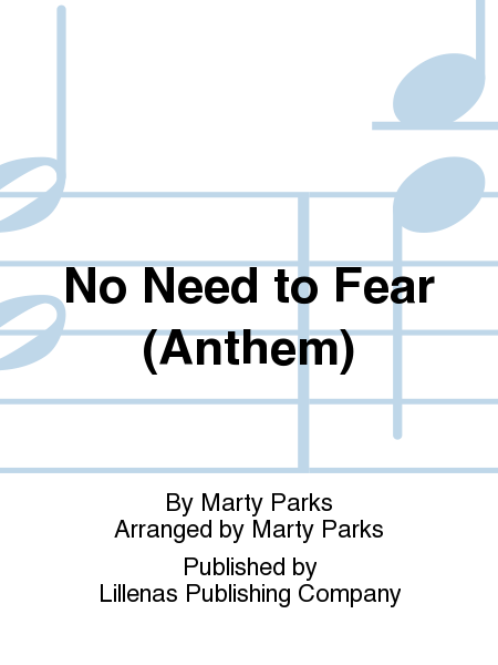 No Need to Fear (Anthem)