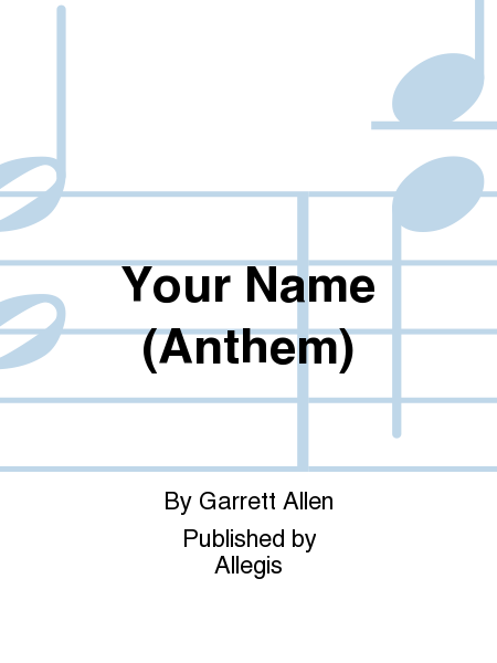 Your Name (Anthem)