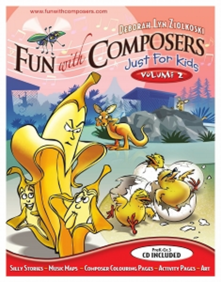 Fun With Composers - Just For Kids Volume II (Pre K - Gr. 3)