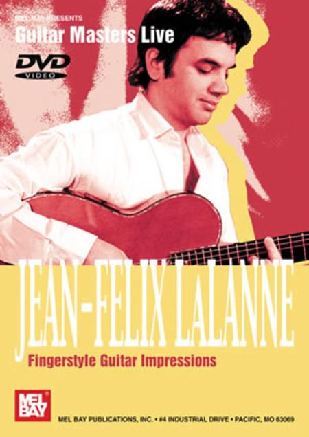 Jean-Felix Lalanne/Fingerstyle Guitar Impressions