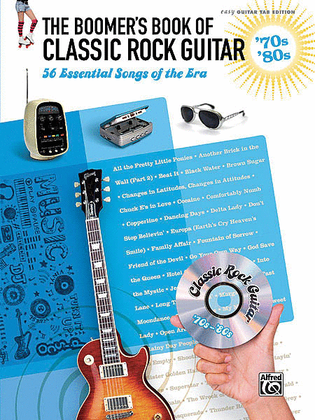 The Boomer's Book of Classic Rock Guitar - '70s - '80s