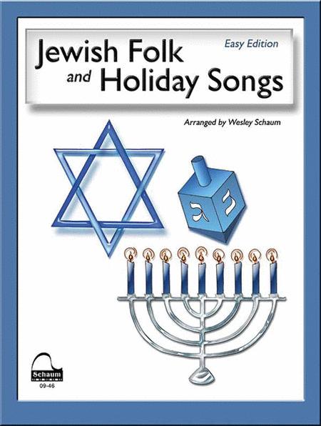 Jewish Folk and Holiday Songs (English, Hebrew, and Yiddish Language Edition)