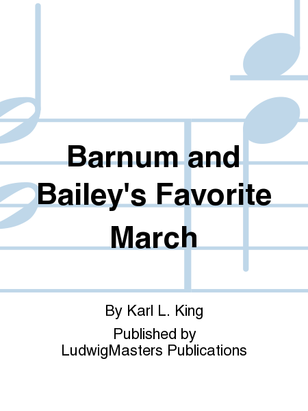 Barnum and Bailey's Favorite March