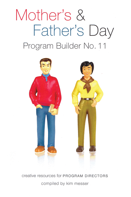 Mother's & Father's Day Program Builder No. 11