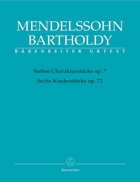 Sieben Charakterstuecke op. 7 / Sechs Kinderstuecke op. 72