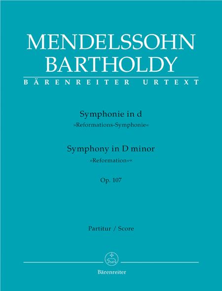 Symphony d minor op. 107 'Reformation Symphony'