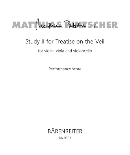 Study II for Treatise on the Veil for violin, viola and violoncello