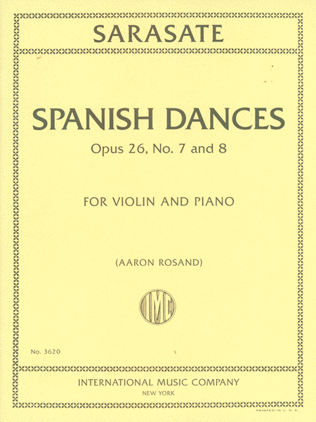 Spanish Dances, Opus 26, Nos. 7 and 8