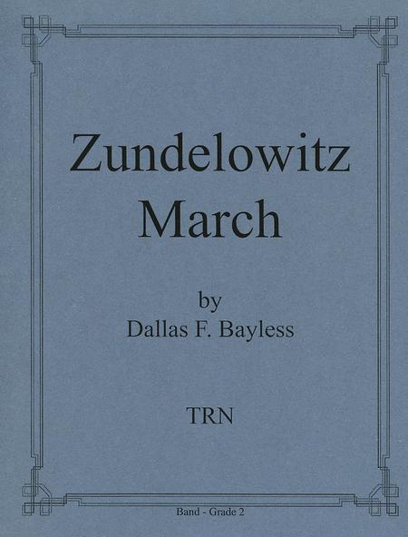 Zundelowitz March