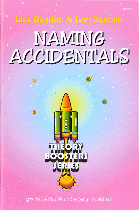 Bastien Theory Boosters: Naming Accidentals