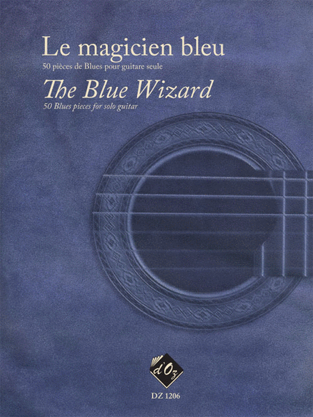 Le magicien bleu / The Blue Wizard