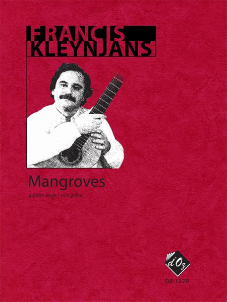 Mangroves, opus 250