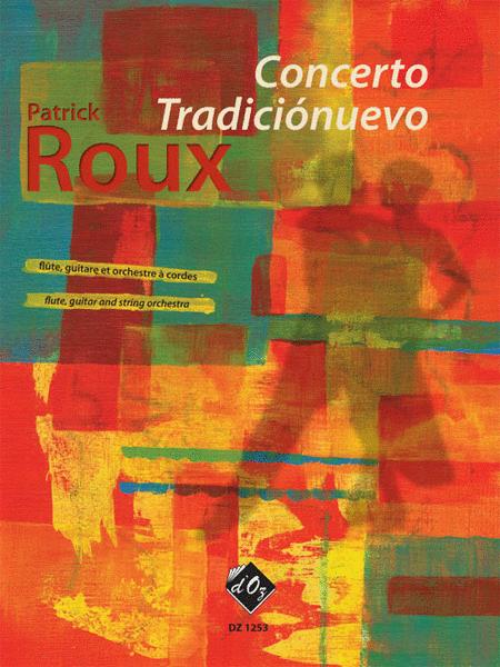 Concerto Tradicionuevo (score, materiel en location)