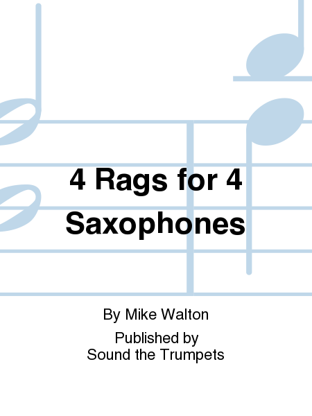 4 Rags for 4 Saxophones