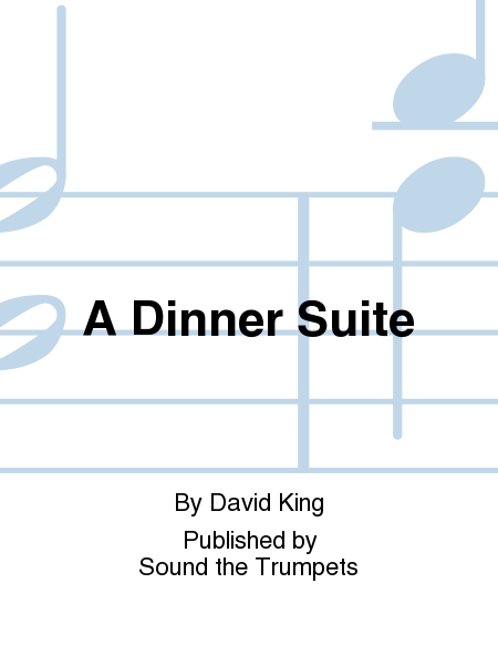 A Dinner Suite
