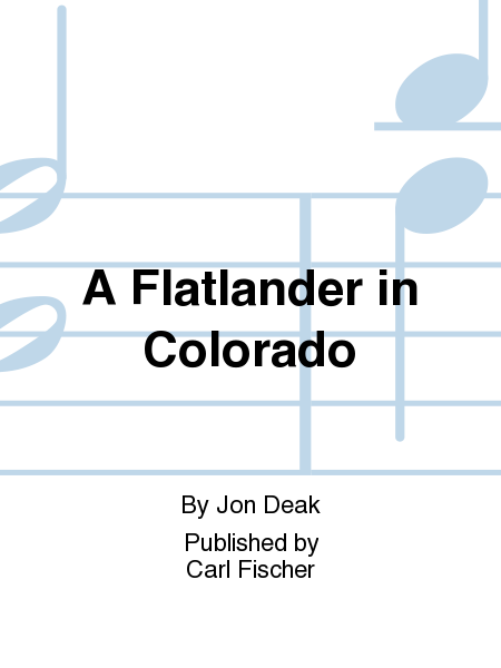 A Flatlander in Colorado