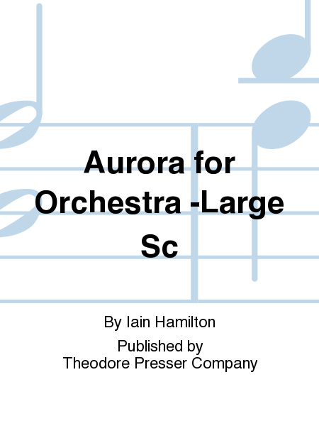 Aurora for Orchestra -Large Sc