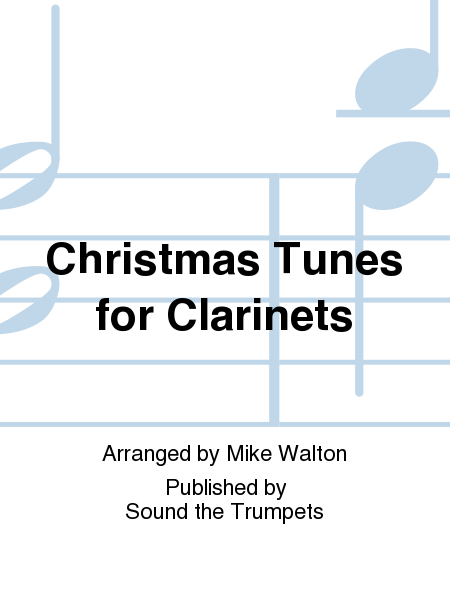 Christmas Tunes for Clarinets