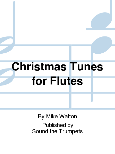 Christmas Tunes for Flutes