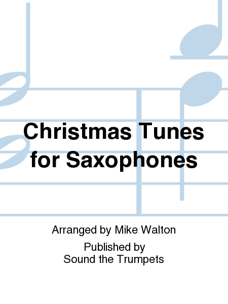 Christmas Tunes for Saxophones