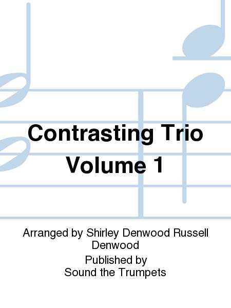 Contrasting Trio Volume 1