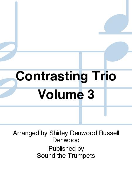 Contrasting Trio Volume 3
