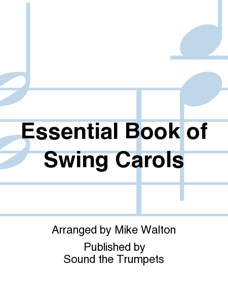 Essential Book of Swing Carols