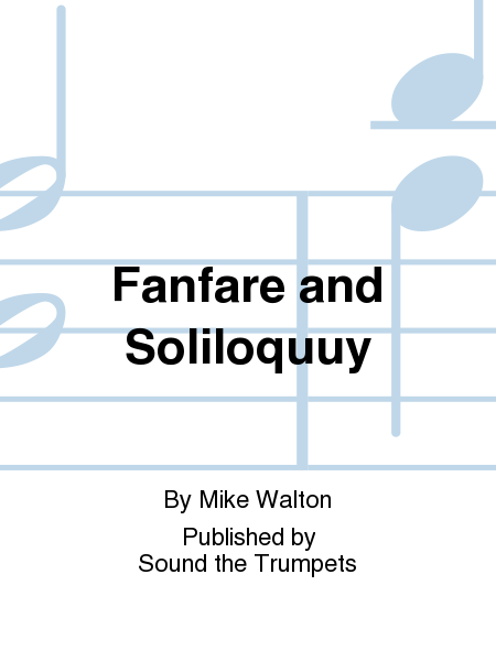 Fanfare and Soliloquuy