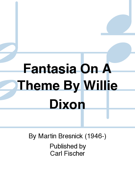 Fantasia On A Theme By Willie Dixon