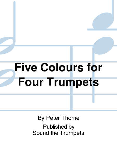 Five Colours for Four Trumpets