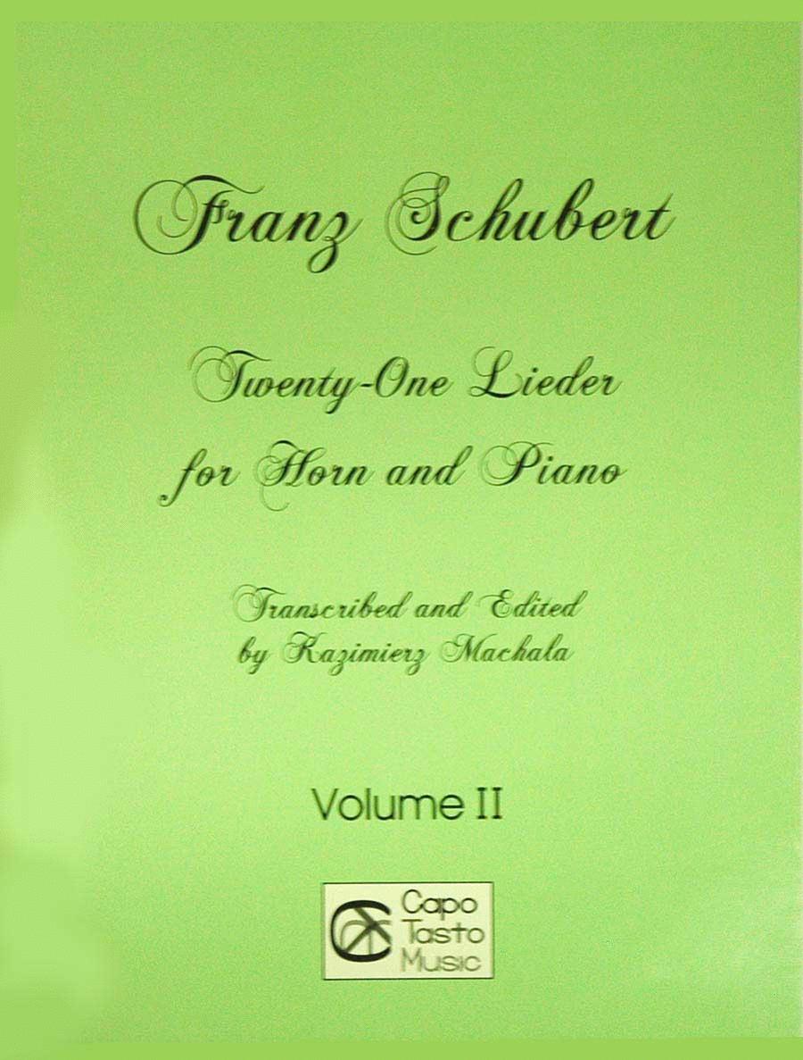 Franz Schubert Twenty-One Lieder for Horn and Piano