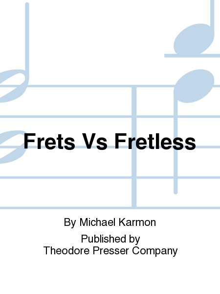 Frets Vs Fretless