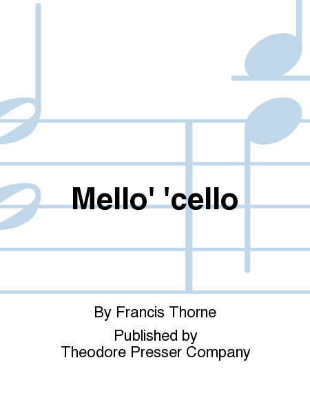 Mello' 'cello