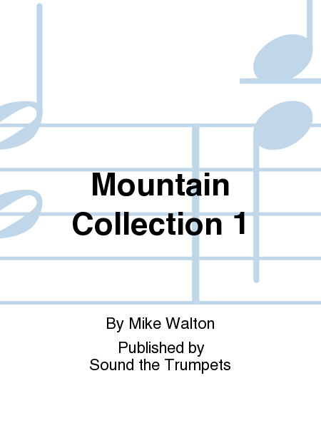 Mountain Collection 1