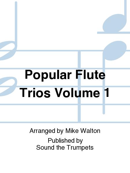 Popular Flute Trios Volume 1