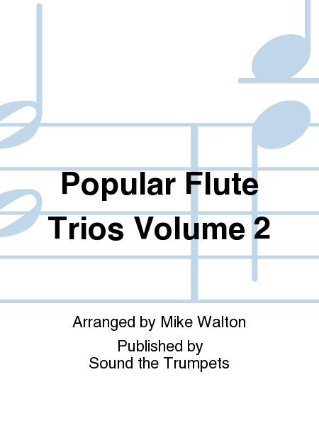 Popular Flute Trios Volume 2